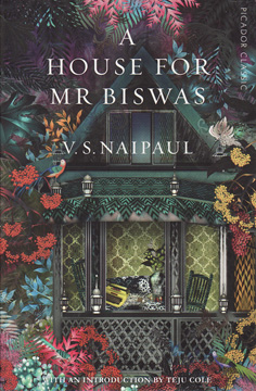 A House For Mr Biswas by V.S.Naipaul