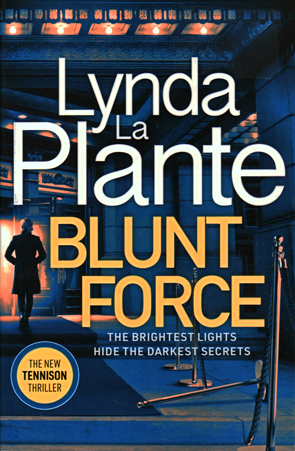 Blunt Force by Lynda La Plante
