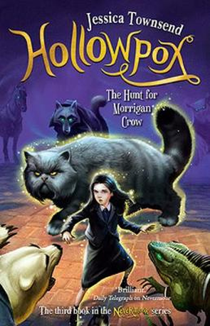 Hollowpox: The Hunt for Morrigan Crow by Jessica Townsend