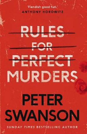 Rules for Perfect Murders bby Peter Swanson