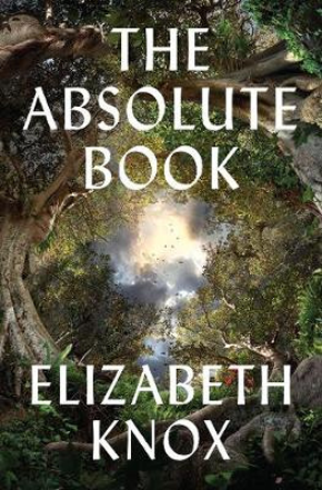 The Absolute Book by Elizabeth Knox