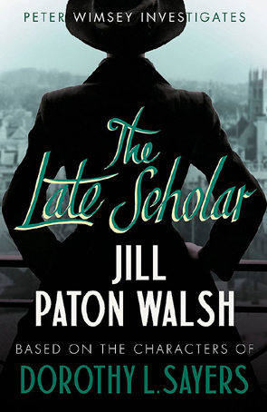 The Late Scholar by Jill Paton Walsh