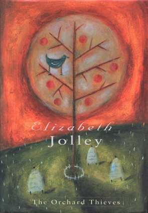 The Orchard Thieves by Elizabeth Jolley