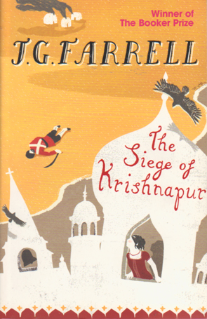 The Siege of Krishnapur by J.G.Farrell