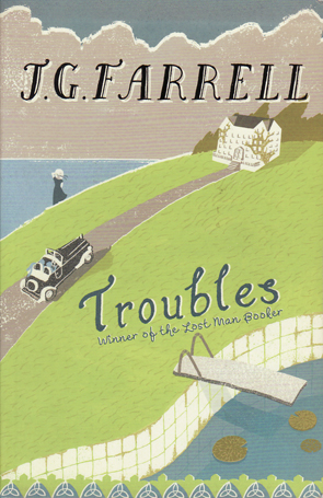 Troubles by J.G.Farrel